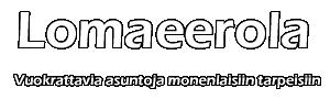 Lomaeerola